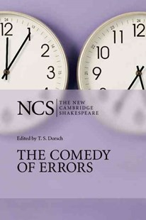 The Comedy of Errors by William Shakespeare, T. S. Dorsch, Ros King, A. R. Braunmuller, Brian Gibbons (9780521535168) - PaperBack - Poetry & Drama Plays