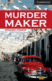 Murder Maker Level 6 by Margaret Johnson, Philip Prowse (9780521536639) - PaperBack - Non-Fiction