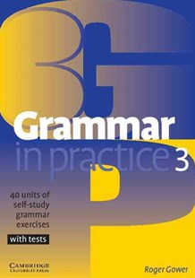 Grammar in Practice 3 by Roger Gower (9780521540414) - PaperBack - Education IELT & ESL