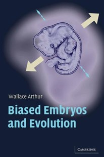 Biased Embryos and Evolution by Wallace Arthur (9780521541619) - PaperBack - Reference Medicine