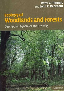 Ecology of Woodlands and Forests by Peter Thomas, John Packham, Peter A. Thomas, John R. Packham (9780521542319) - PaperBack - Business & Finance Organisation & Operations