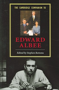 The Cambridge Companion to Edward Albee by Stephen Bottoms (9780521542333) - PaperBack - Biographies General Biographies
