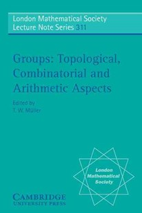Groups by T. W. Müller, J. W. S. Cassels, N. J. Hitchin (9780521542876) - PaperBack - Science & Technology Mathematics