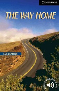 The Way Home Level 6 by Sue Leather, Philip Prowse (9780521543620) - PaperBack - Education IELT & ESL
