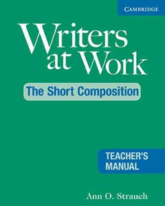 Writers at Work: The Short Composition Teacher