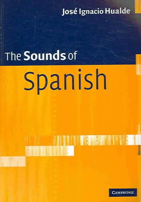 The Sounds of Spanish with Audio CD
