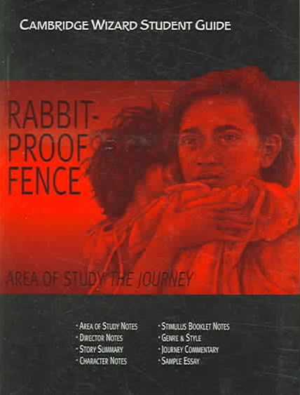 Cambridge Wizard Student Guide Rabbit-Proof Fence and the Journey