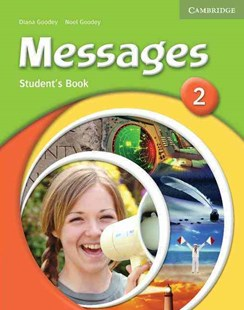 Messages 2 Student's Book by Diana Goodey, Noel Goodey (9780521547093) - PaperBack - Language English