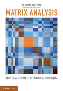 Matrix Analysis by Roger A. Horn, Charles R. Johnson (9780521548236) - PaperBack - Business & Finance Ecommerce