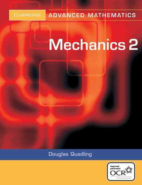 Mechanics 2 for OCR