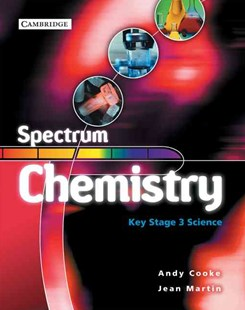 Spectrum Chemistry Class Book by Andy Cooke, Jean Martin, Andrew Cooke, Derek McMonagle (9780521549226) - PaperBack - Non-Fiction