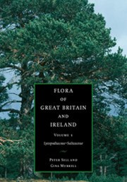 Flora of Great Britain and Ireland: Volume 1, Lycopodiaceae – Salicaceae