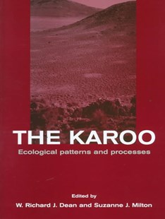 The Karoo by W. Richard J. Dean, Suzanne Milton (9780521554503) - HardCover - Science & Technology Biology