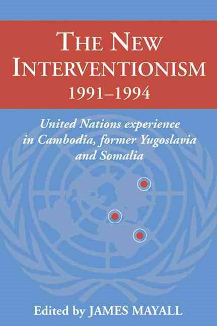 The New Interventionism, 1991–1994