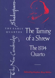 The Taming of a Shrew by William Shakespeare, Stephen Roy Miller, A. R. Braunmuller, Brian Gibbons (9780521563239) - HardCover - Poetry & Drama