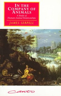 In the Company of Animals by James Serpell (9780521577793) - PaperBack - Pets & Nature Wildlife