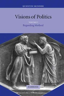 Visions of Politics by Quentin Skinner, Quentin Skinner (9780521581059) - HardCover - Education