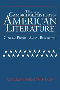 The Cambridge History of American Literature: Volume 1, 1590–1820 by Sacvan Bercovitch (9780521585712) - PaperBack - Reference