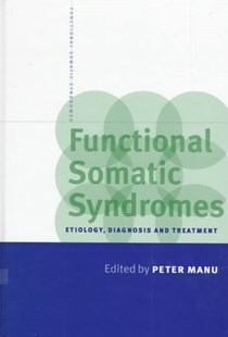Functional Somatic Syndromes by Peter Manu (9780521591300) - HardCover - Reference Medicine
