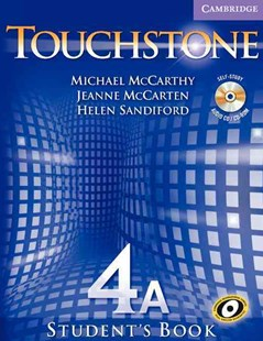 Touchstone Level 4 Student's Book A with Audio CD/CD-ROM by Michael McCarthy, Jeanne McCarten, Helen Sandiford (9780521601450) - Multiple-item retail product - Education IELT & ESL