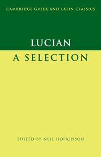 Lucian by Lucian, Neil Hopkinson (9780521603041) - PaperBack - Modern & Contemporary Fiction Literature