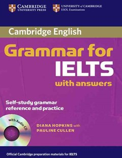 Cambridge Grammar for IELTS Student