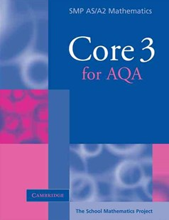 Core 3 for AQA by School Mathematics Project (9780521605298) - PaperBack - Non-Fiction