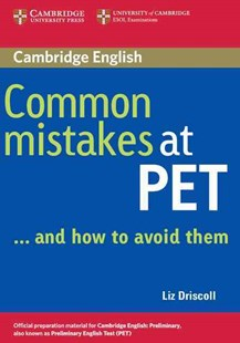 Common Mistakes at PET...and How to Avoid Them by Liz Driscoll (9780521606844) - PaperBack - Language English