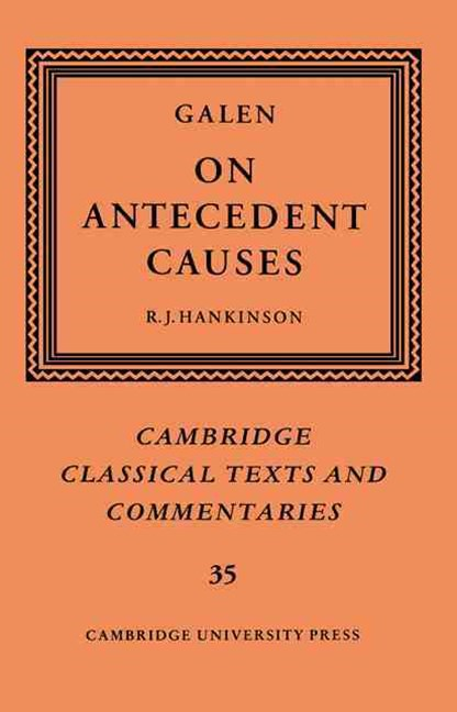 Galen: On Antecedent Causes