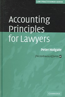 Accounting Principles for Lawyers by Peter Holgate (9780521607223) - HardCover - Business & Finance Accounting