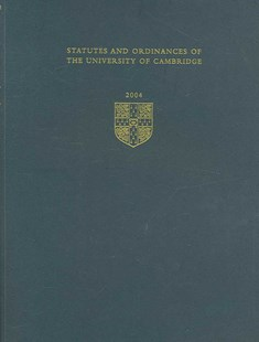 Statutes and Ordinances of the University of Cambridge 2004 by  (9780521611718) - PaperBack - Education Tertiary