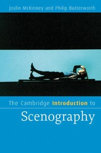 The Cambridge Introduction to Scenography by Joslin McKinney, Philip Butterworth (9780521612326) - PaperBack - Poetry & Drama