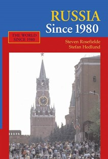 Russia Since 1980 by Steven Rosefielde, Stefan Hedlund (9780521613842) - PaperBack - Business & Finance Ecommerce