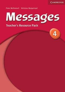 Messages 4 Teacher's Resource Pack by Peter McDonnell, Nicholas Murgatroyd, James Dingle, Peter McDonnell, Nicholas Murgatroyd (9780521614429) - PaperBack - Language English