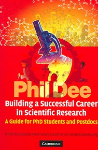 Building a Successful Career in Scientific Research by Phil Dee, Chris McLeod, Chris McLeod (9780521617406) - PaperBack - Business & Finance Careers