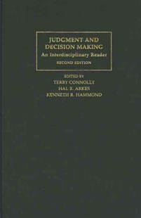 Judgment and Decision Making by Terry Connolly, Hal R. Arkes, Kenneth R. Hammond, Jonathan Baron, Lola Lopes (9780521623551) - HardCover - Education Teaching Guides