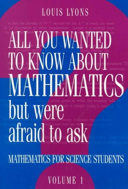All You Wanted to Know about Mathematics but Were Afraid to Ask 2 Volume Paperback Set
