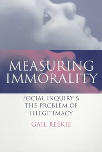 Measuring Immorality by Gail Reekie (9780521629744) - PaperBack - History Modern