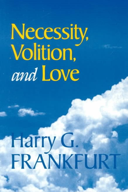Necessity, Volition, and Love