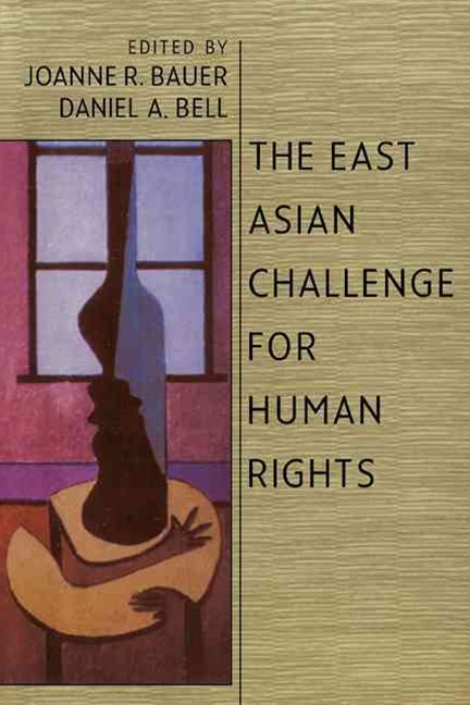 The East Asian Challenge for Human Rights