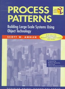 Process Patterns by Scott W. Ambler, Barbara Hanscome, Barry McGibbon (9780521645683) - HardCover - Computing Programming