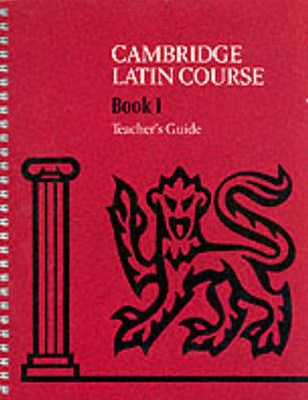Cambridge Latin Course 1 Teacher's Guide