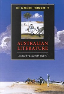 The Cambridge Companion to Australian Literature by Elizabeth Webby, Elizabeth Webby (9780521658430) - PaperBack - Education