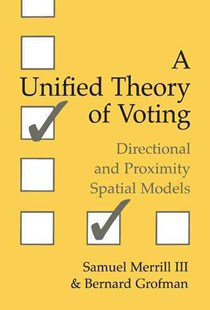 A Unified Theory of Voting by III, Samuel Merrill, Bernard Grofman (9780521662222) - HardCover - Politics Political Issues