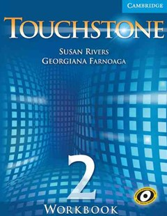 Touchstone Level 2 Workbook by Susan Rivers, Georgiana Farnoaga, Helen Sandiford, Georgiana Farnoaga, Susan Rivers (9780521666046) - PaperBack - Non-Fiction
