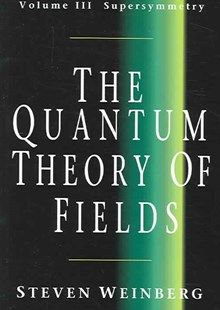 The Quantum Theory of Fields: Volume 3, Supersymmetry by Steven Weinberg (9780521670555) - PaperBack - Science & Technology Physics