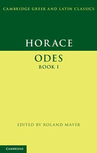 Horace: Odes Book I by Horace, Roland Mayer (9780521671019) - PaperBack - Poetry & Drama Poetry