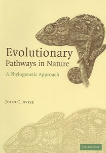 Evolutionary Pathways in Nature by John C. Avise, Trudy Nicholson (9780521674171) - PaperBack - Science & Technology Biology