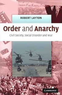 Order and Anarchy by Robert Layton (9780521674430) - PaperBack - Politics Political History