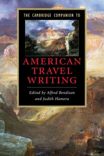 The Cambridge Companion to American Travel Writing